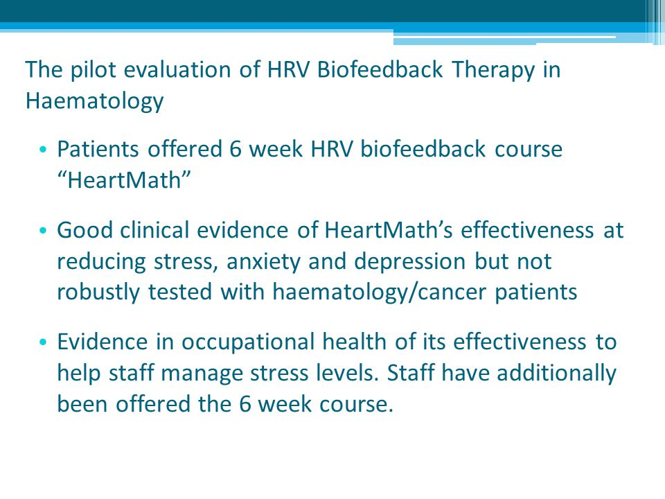 The pilot evaluation of HRV Biofeedback Therapy in Haematology