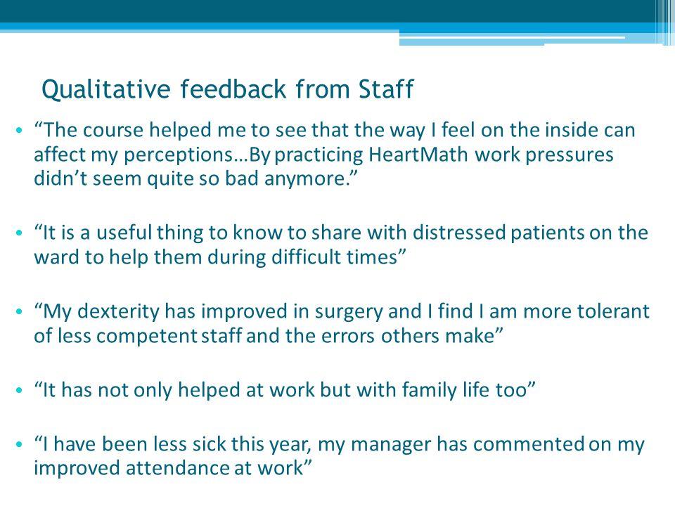 Qualitative feedback from Staff