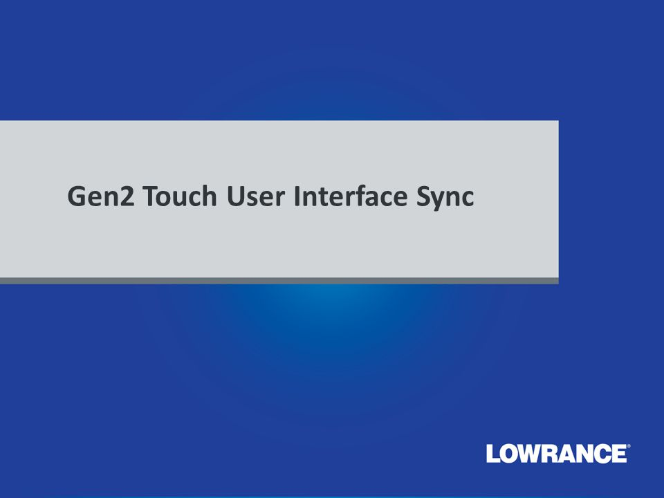 Gen2 Touch User Interface Sync