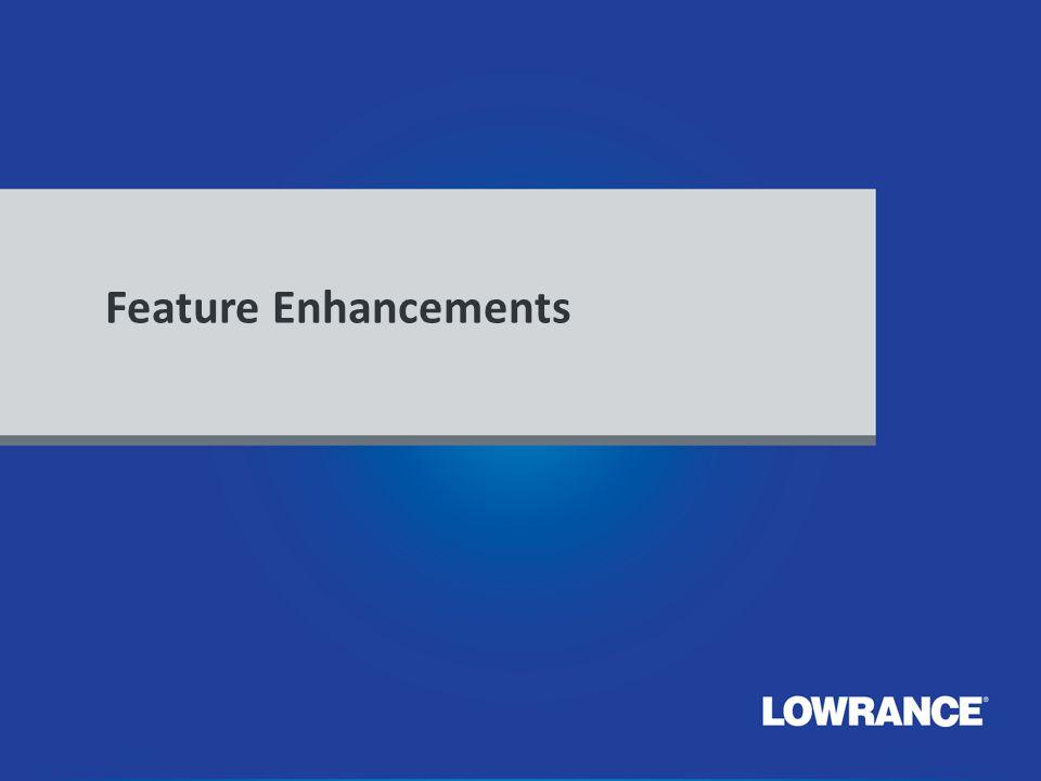 Feature Enhancements