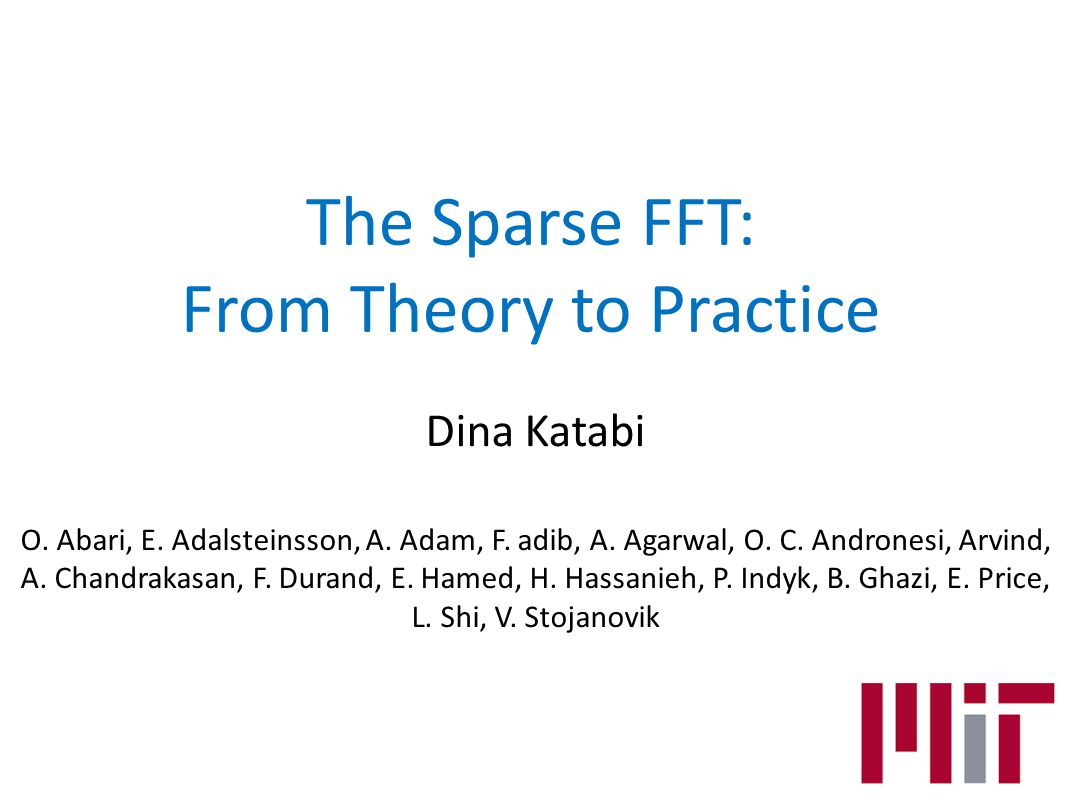 The Sparse FFT: From Theory to Practice