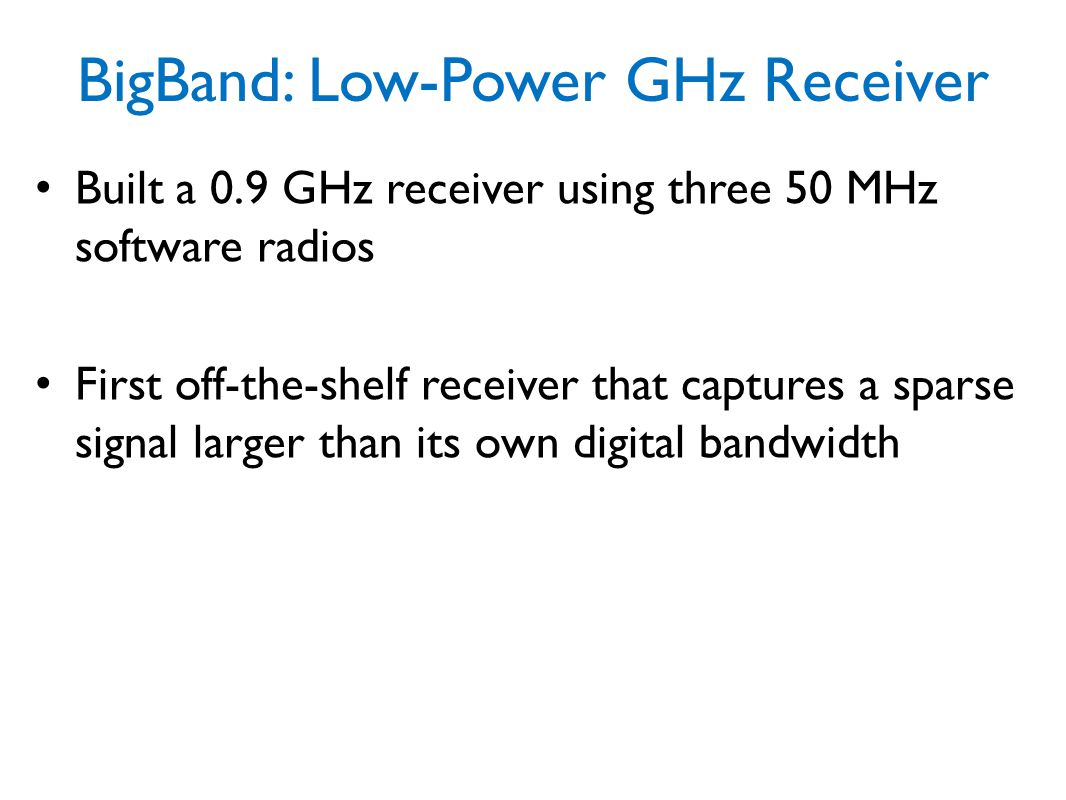 BigBand: Low-Power GHz Receiver