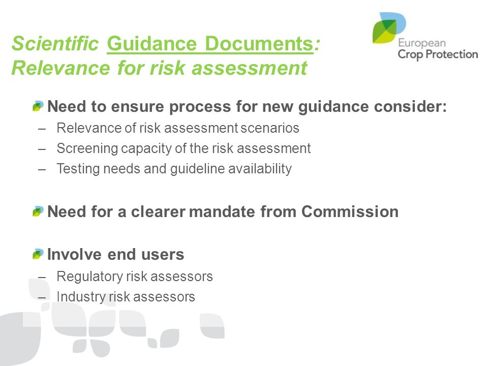 Scientific Guidance Documents: Relevance for risk assessment