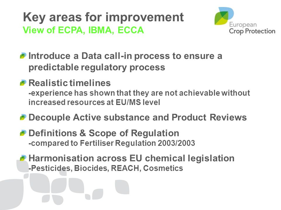 Key areas for improvement View of ECPA, IBMA, ECCA