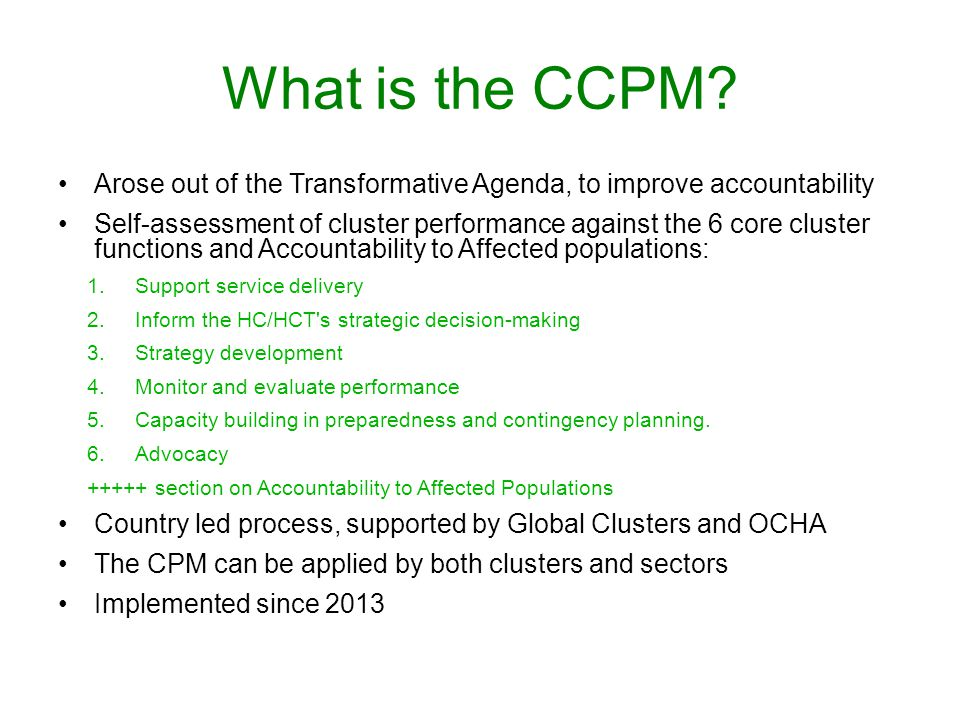 What is the CCPM Arose out of the Transformative Agenda, to improve accountability.