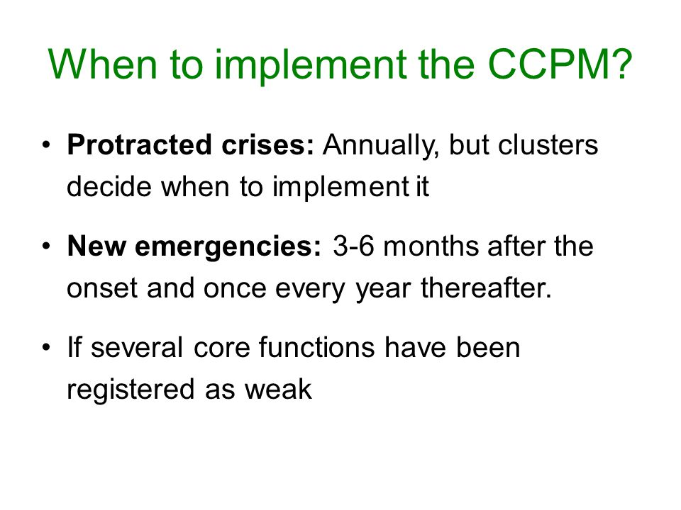 When to implement the CCPM