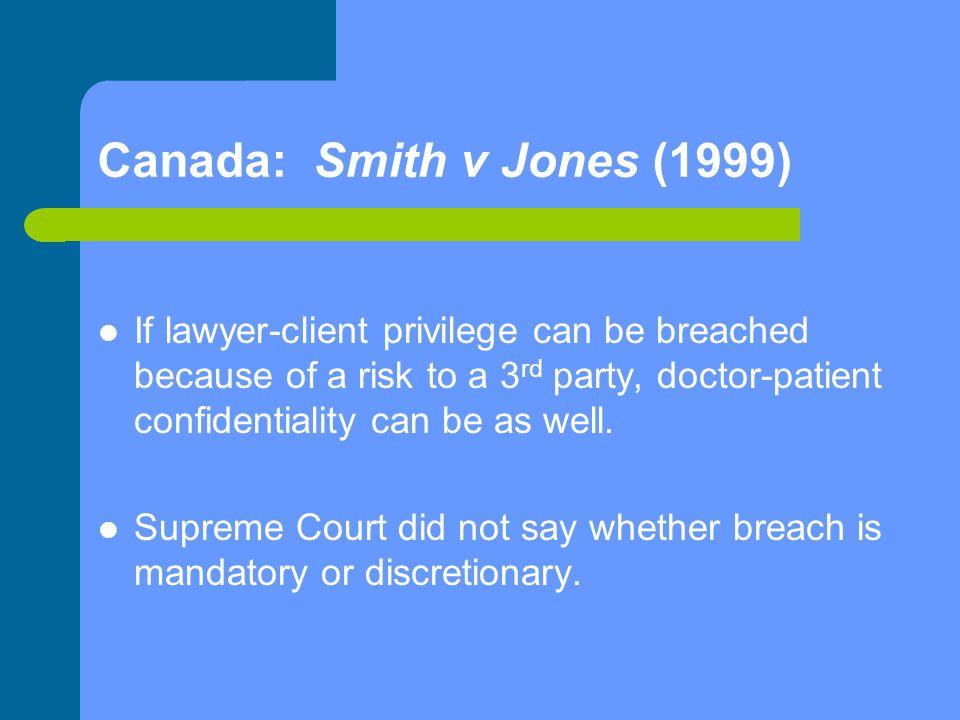 Canada: Smith v Jones (1999)