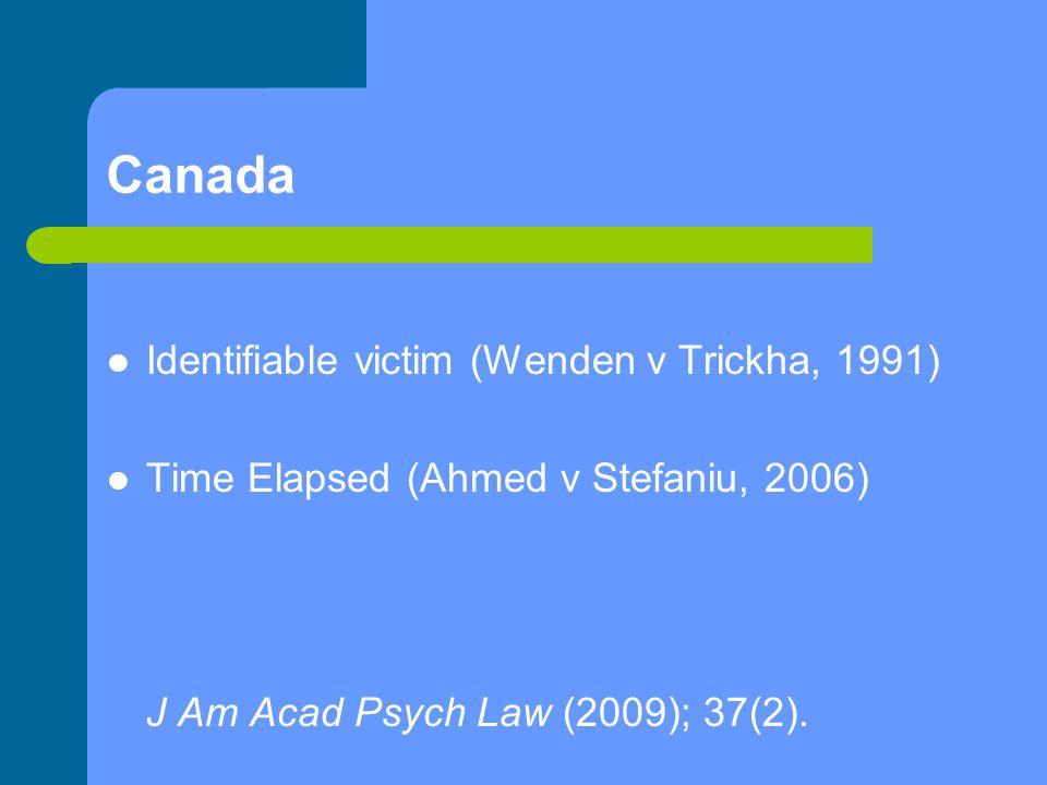 Canada Identifiable victim (Wenden v Trickha, 1991)
