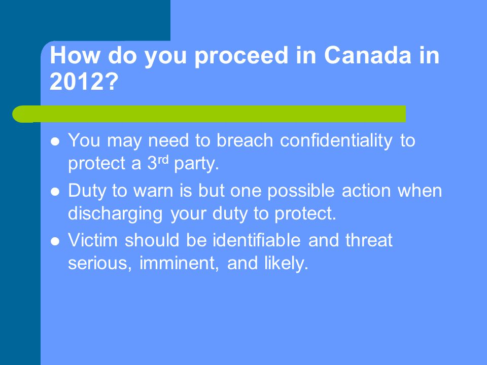 How do you proceed in Canada in 2012