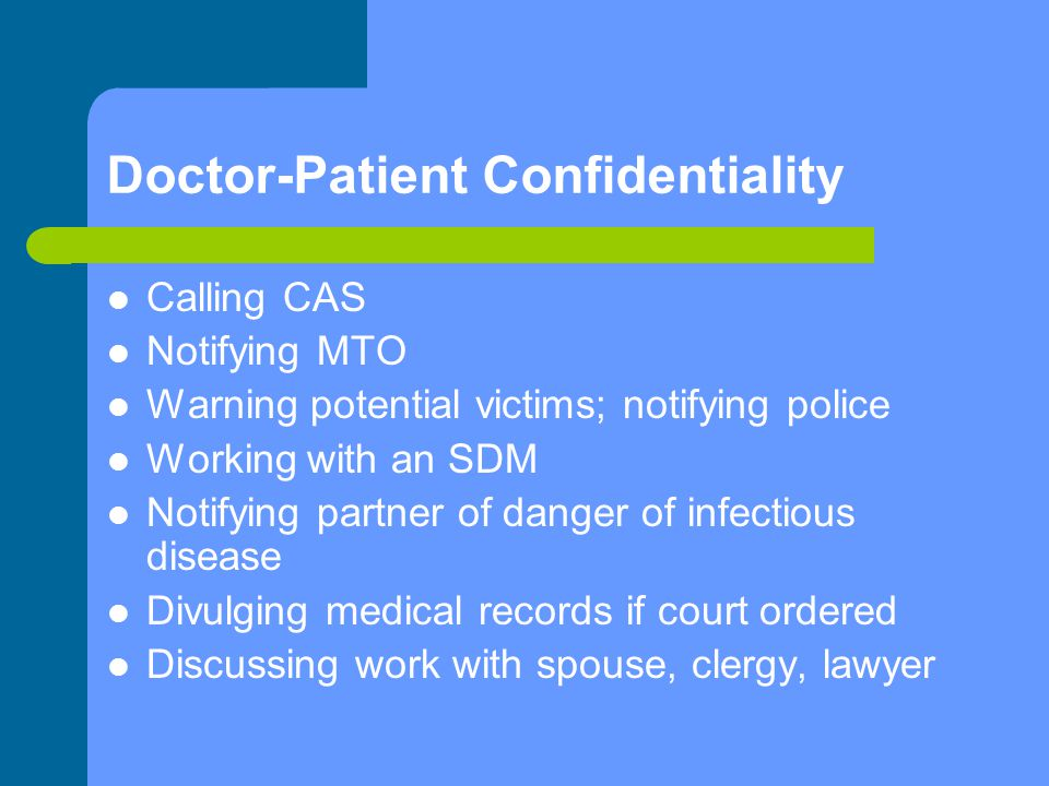 Doctor-Patient Confidentiality