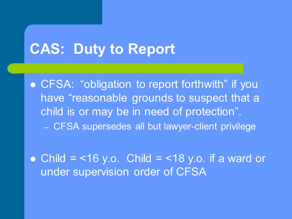 CAS: Duty to Report
