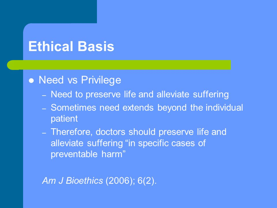 Ethical Basis Need vs Privilege