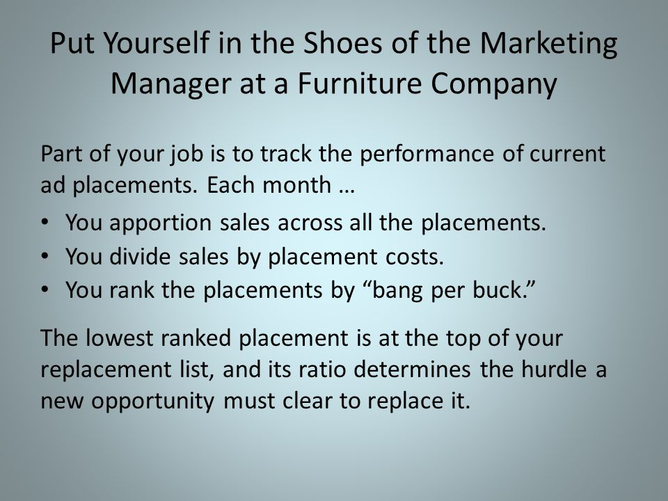 Put Yourself in the Shoes of the Marketing Manager at a Furniture Company