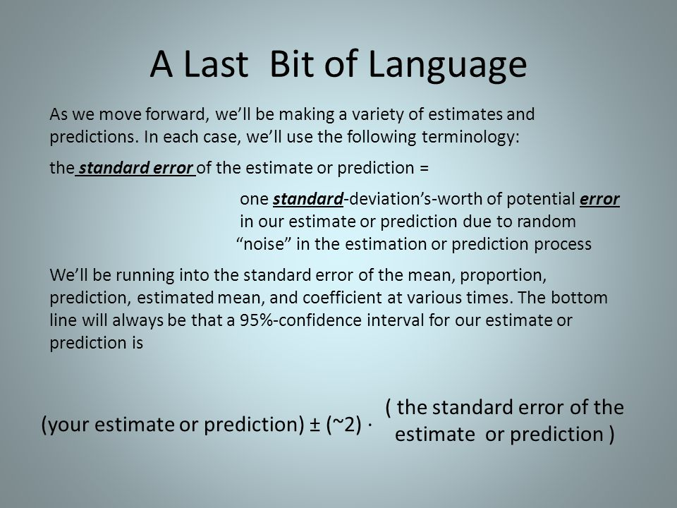 A Last Bit of Language ( the standard error of the