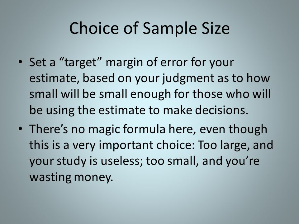 Choice of Sample Size