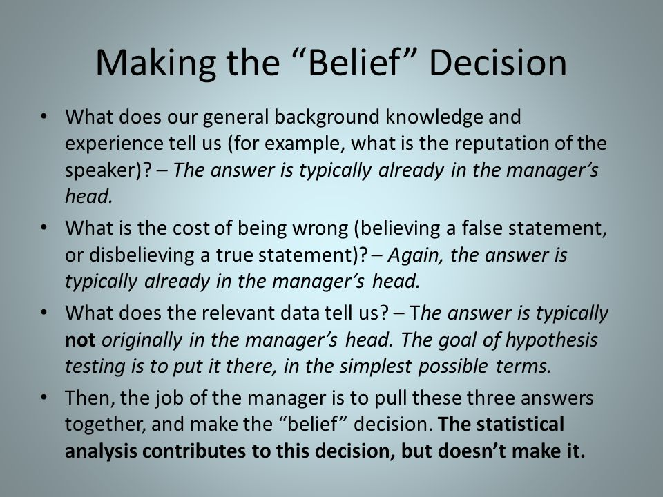 Making the Belief Decision