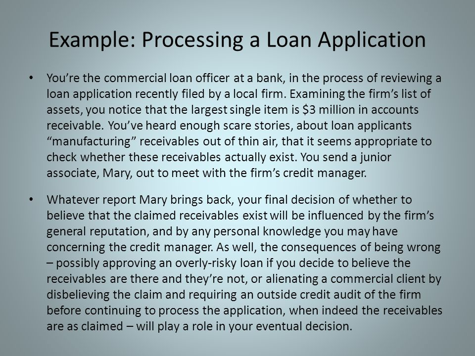 Example: Processing a Loan Application