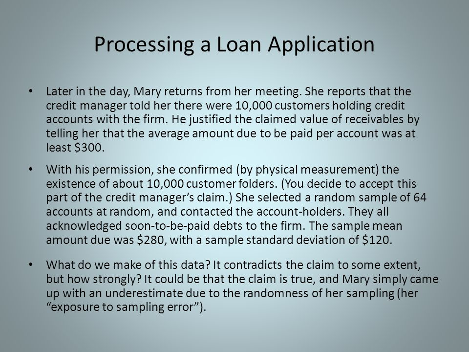 Processing a Loan Application