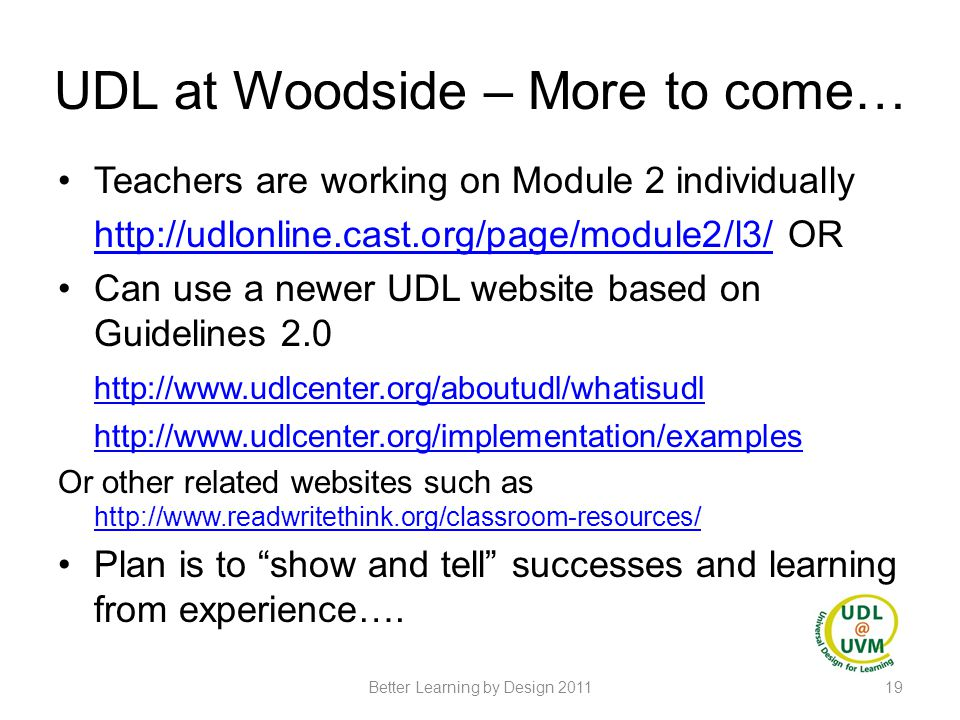 UDL at Woodside – More to come…