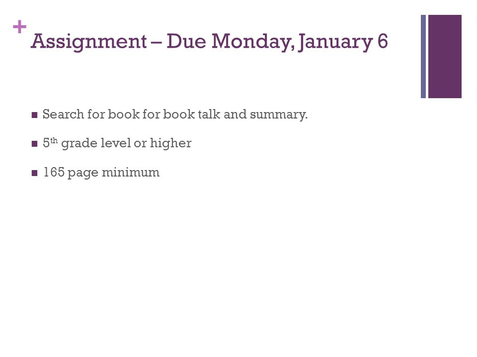 Assignment – Due Monday, January 6