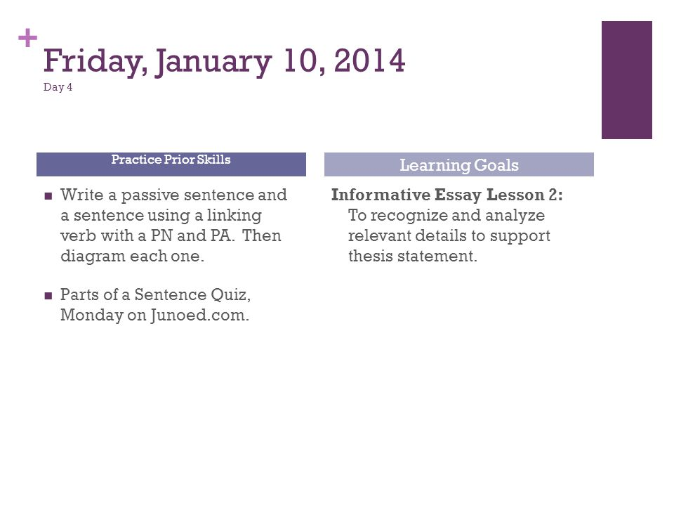 Friday, January 10, 2014 Day 4 Learning Goals