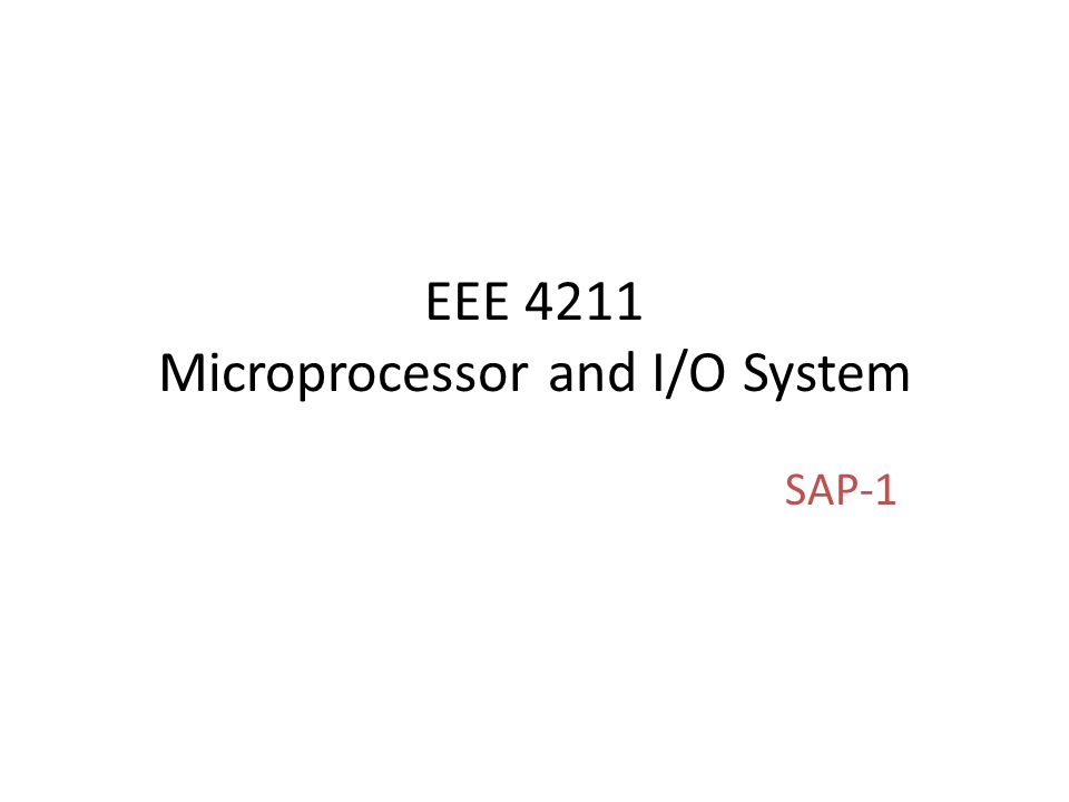 EEE 4211 Microprocessor and I/O System