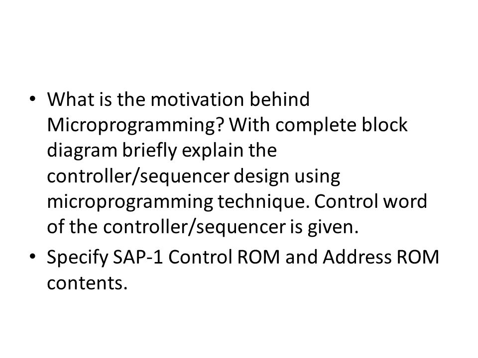What is the motivation behind Microprogramming