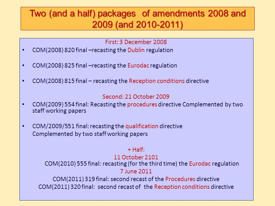 Two (and a half) packages of amendments 2008 and 2009 (and 2010-2011)