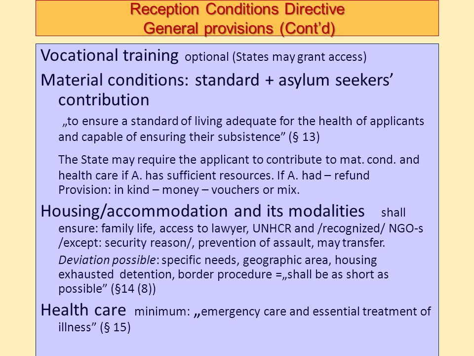 Reception Conditions Directive General provisions (Cont'd)