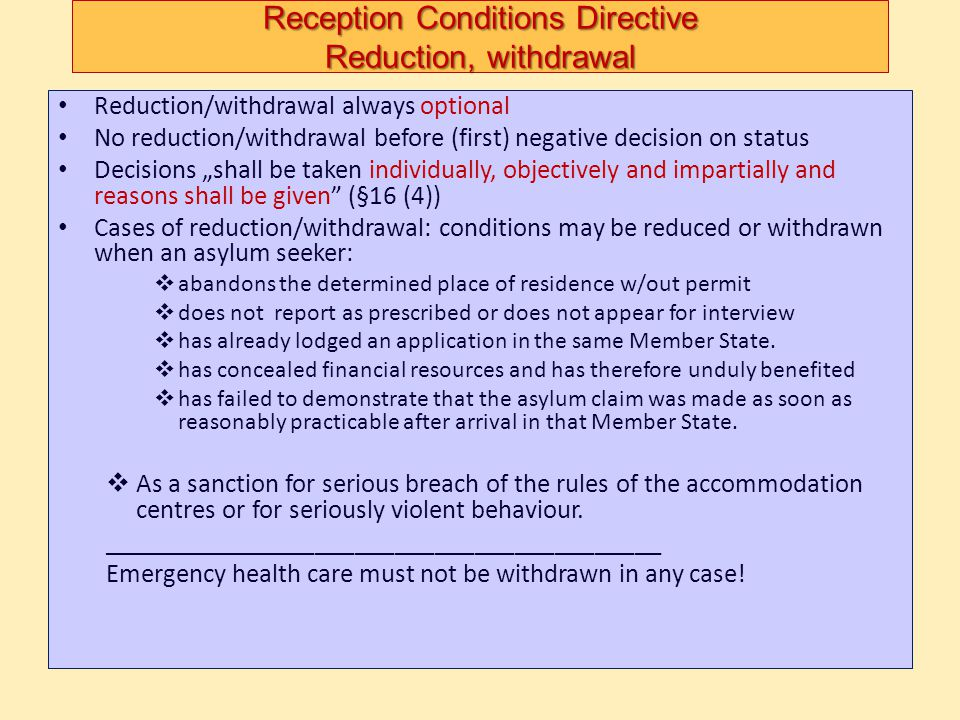 Reception Conditions Directive Reduction, withdrawal
