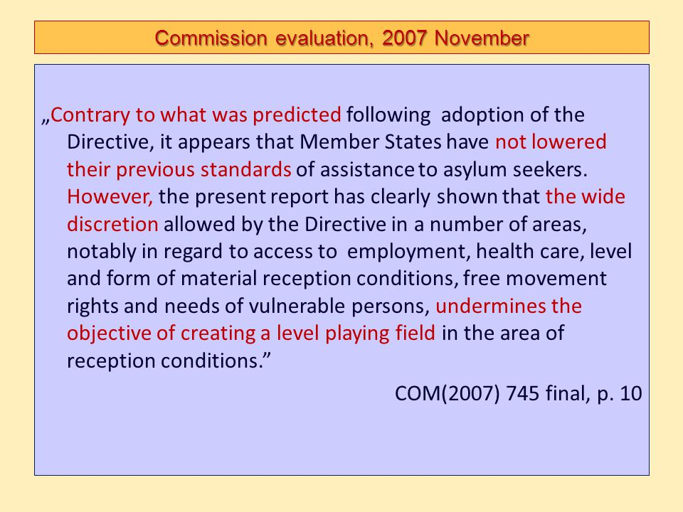 Commission evaluation, 2007 November