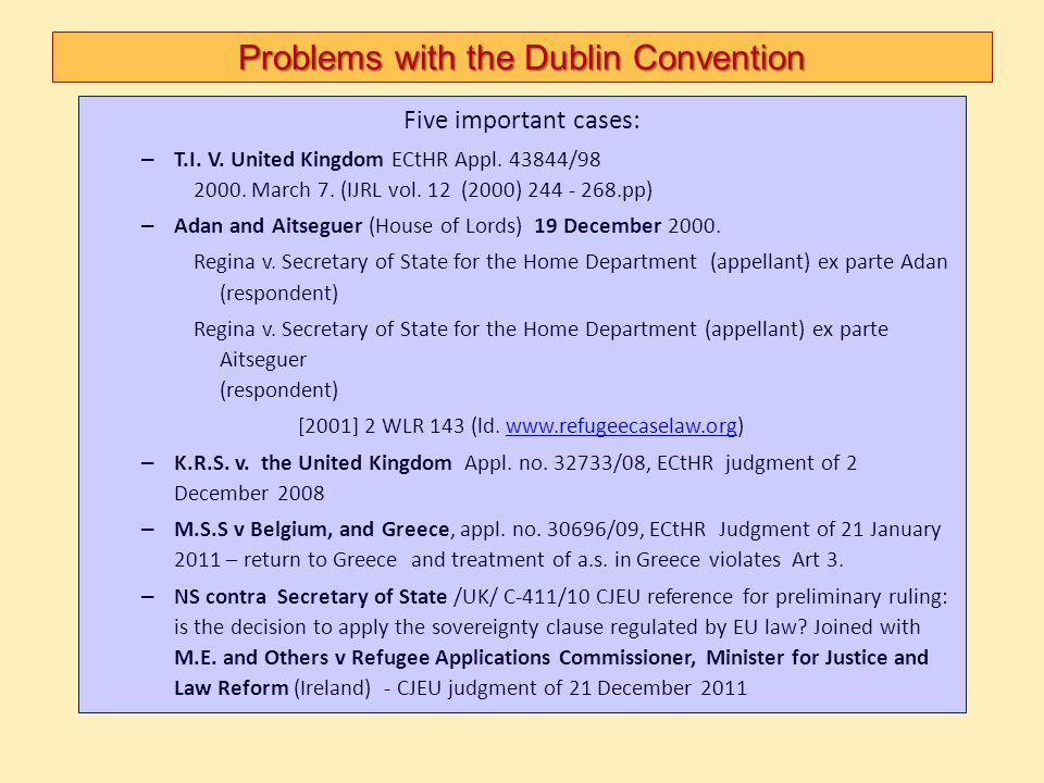 Problems with the Dublin Convention
