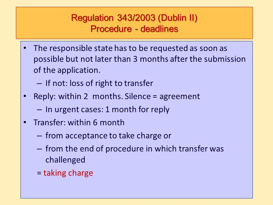 Regulation 343/2003 (Dublin II) Procedure - deadlines