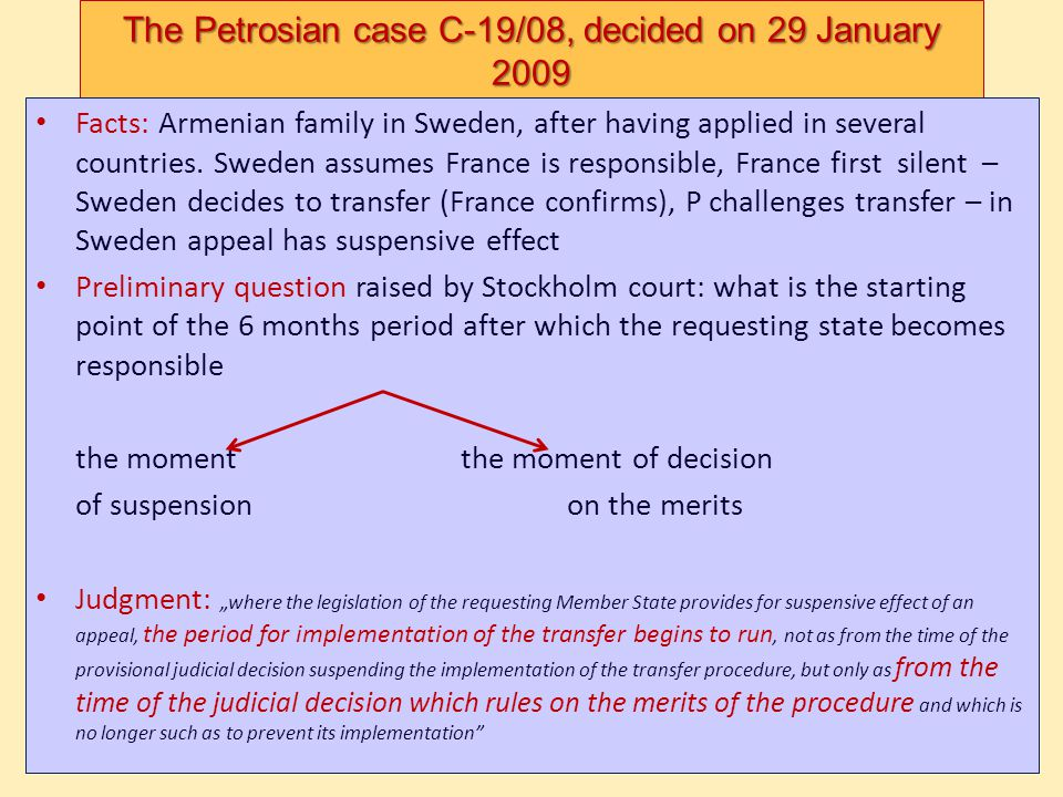 The Petrosian case C-19/08, decided on 29 January 2009