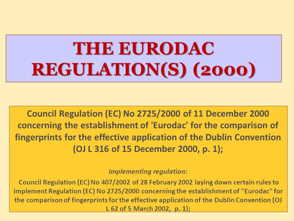 THE EURODAC REGULATION(S) (2000)