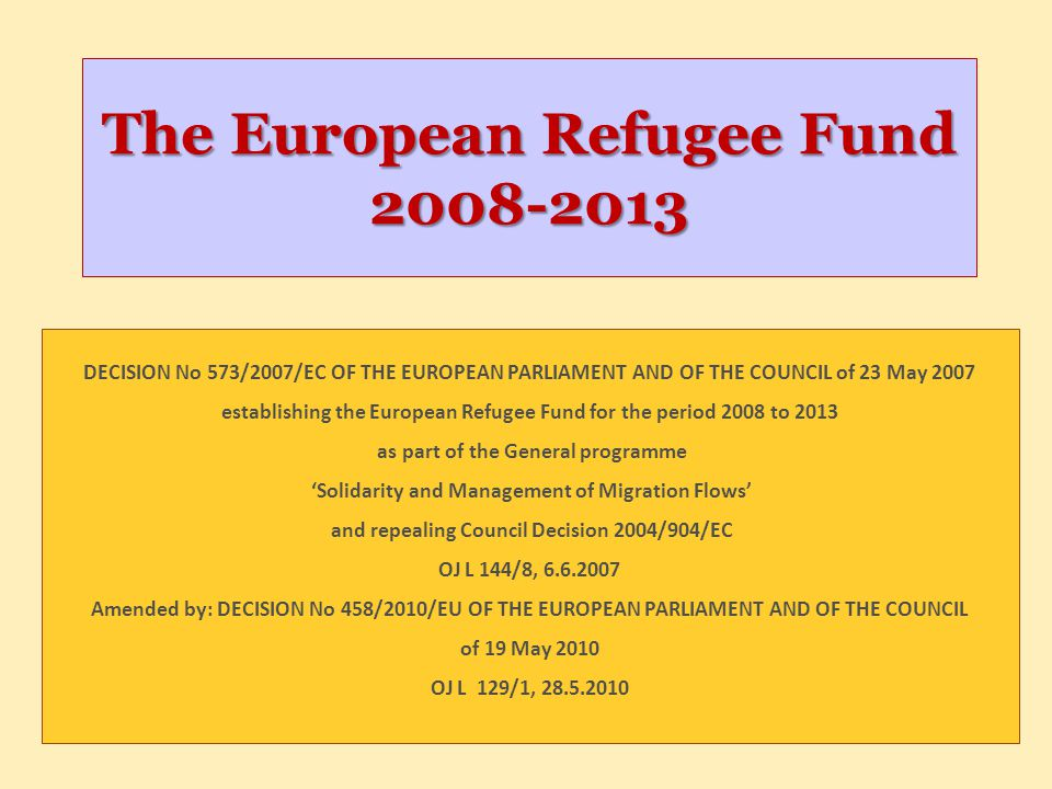 The European Refugee Fund 2008-2013