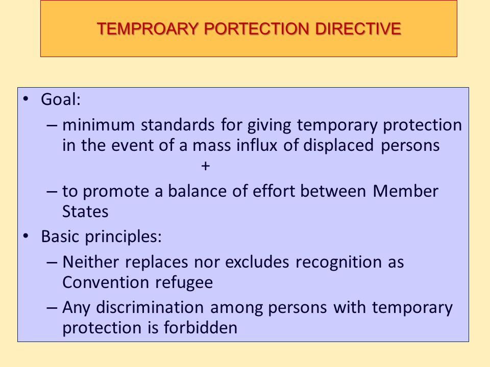 TEMPROARY PORTECTION DIRECTIVE