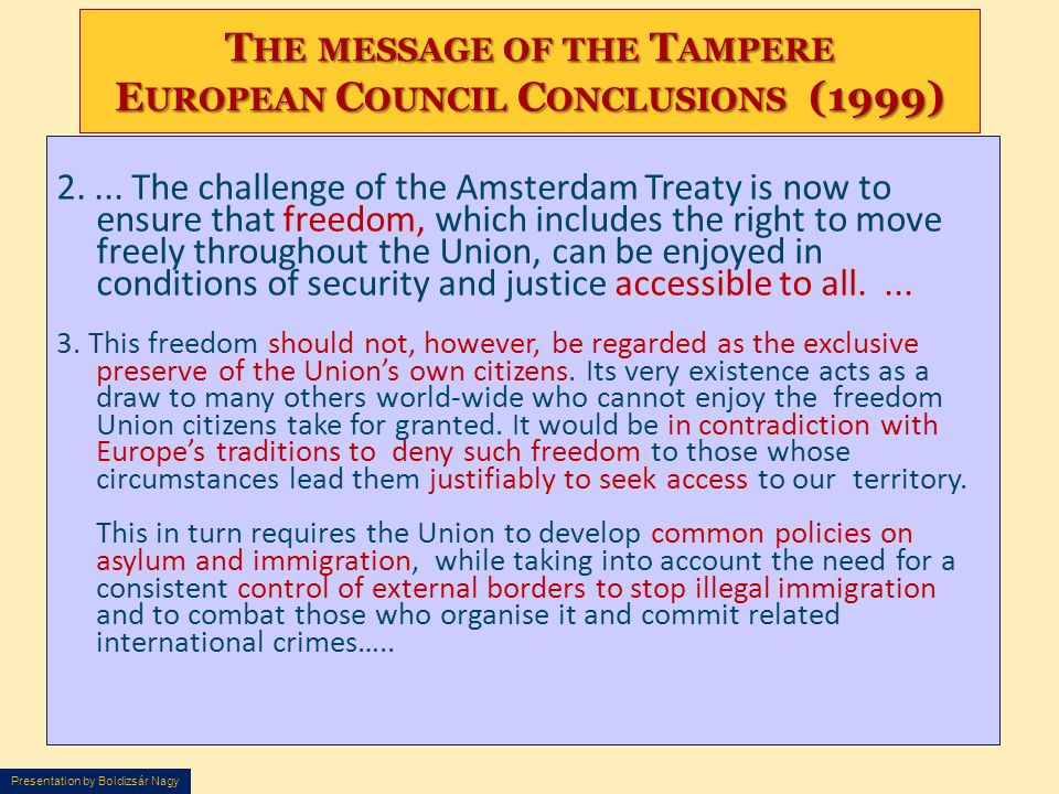 The message of the Tampere European Council Conclusions (1999)