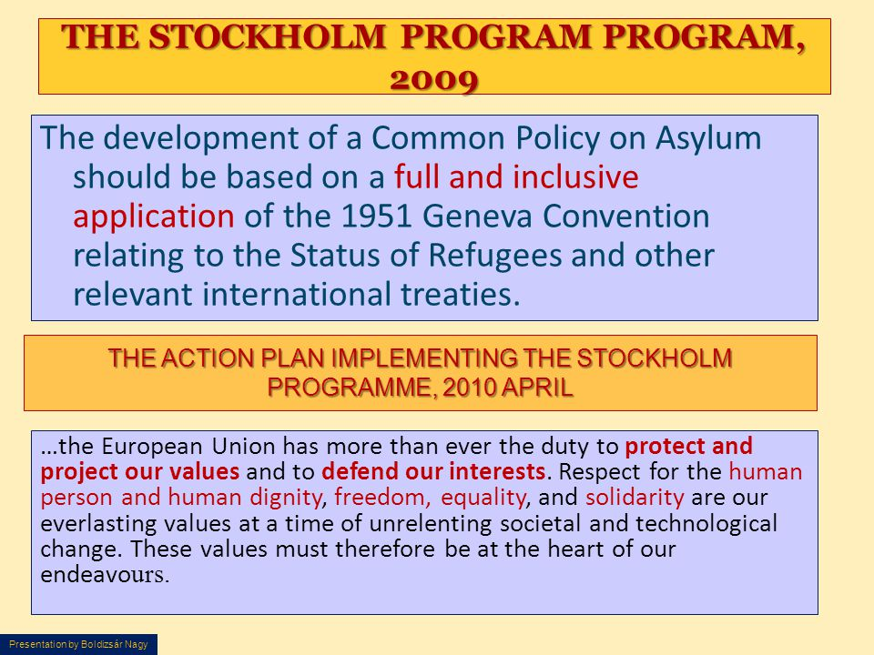 THE STOCKHOLM PROGRAM PROGRAM, 2009