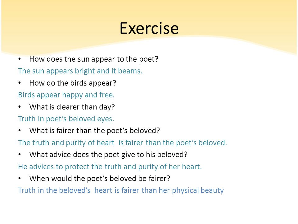 Exercise How does the sun appear to the poet