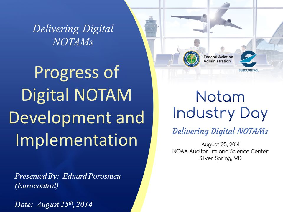 Progress of Digital NOTAM Development and Implementation