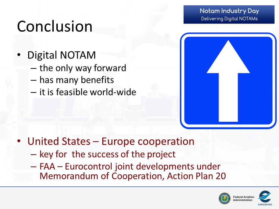 Conclusion Digital NOTAM United States – Europe cooperation