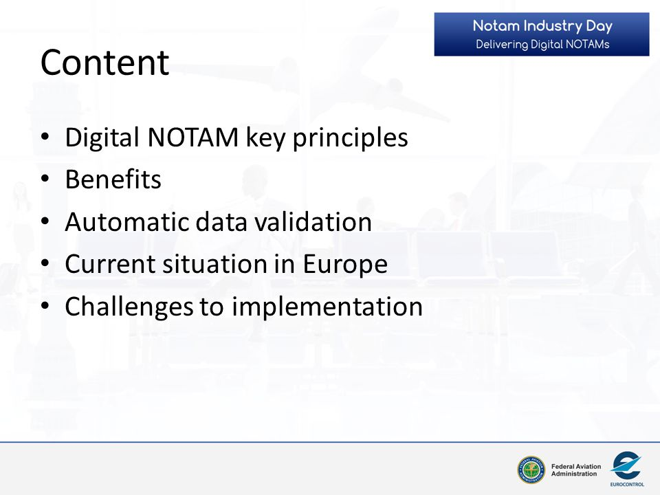 Content Digital NOTAM key principles Benefits
