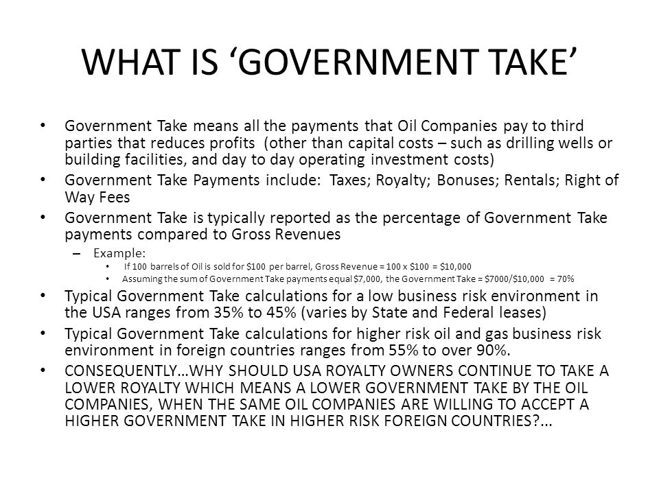 WHAT IS 'GOVERNMENT TAKE'