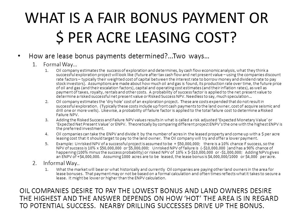 WHAT IS A FAIR BONUS PAYMENT OR $ PER ACRE LEASING COST