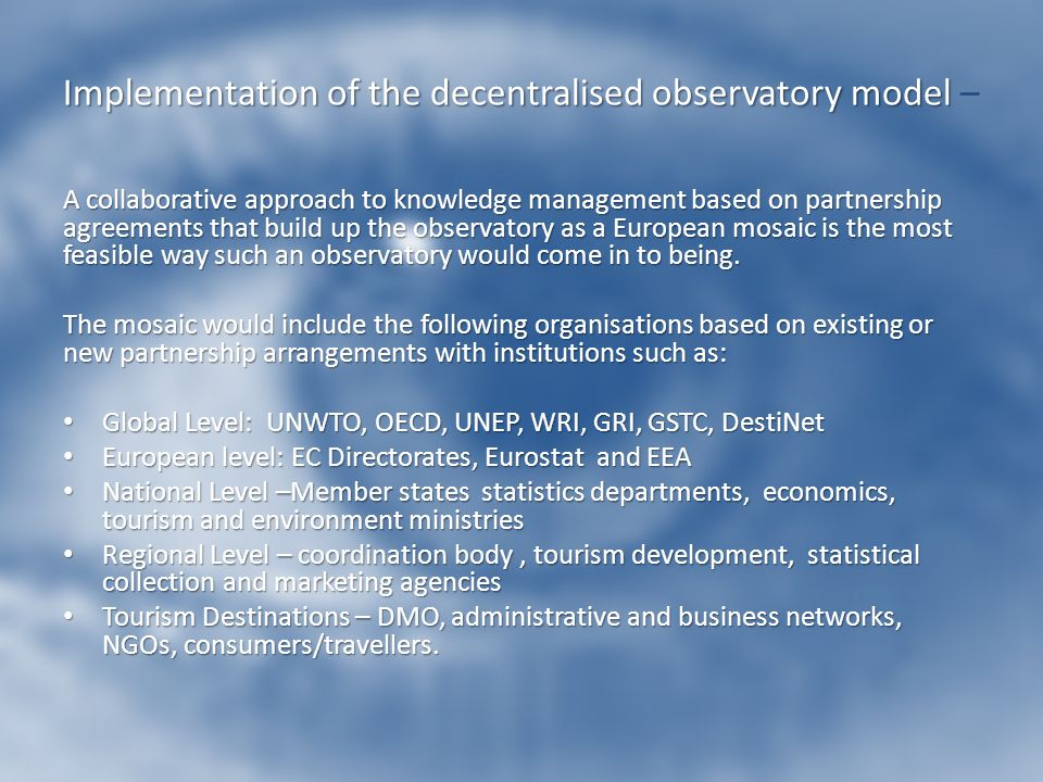 Implementation of the decentralised observatory model –