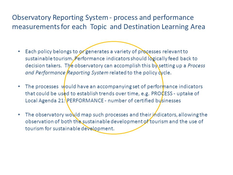 Observatory Reporting System - process and performance measurements for each Topic and Destination Learning Area