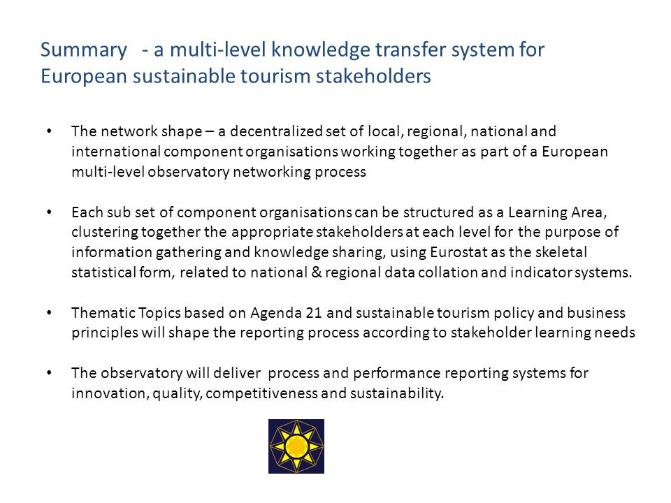 Summary - a multi-level knowledge transfer system for European sustainable tourism stakeholders