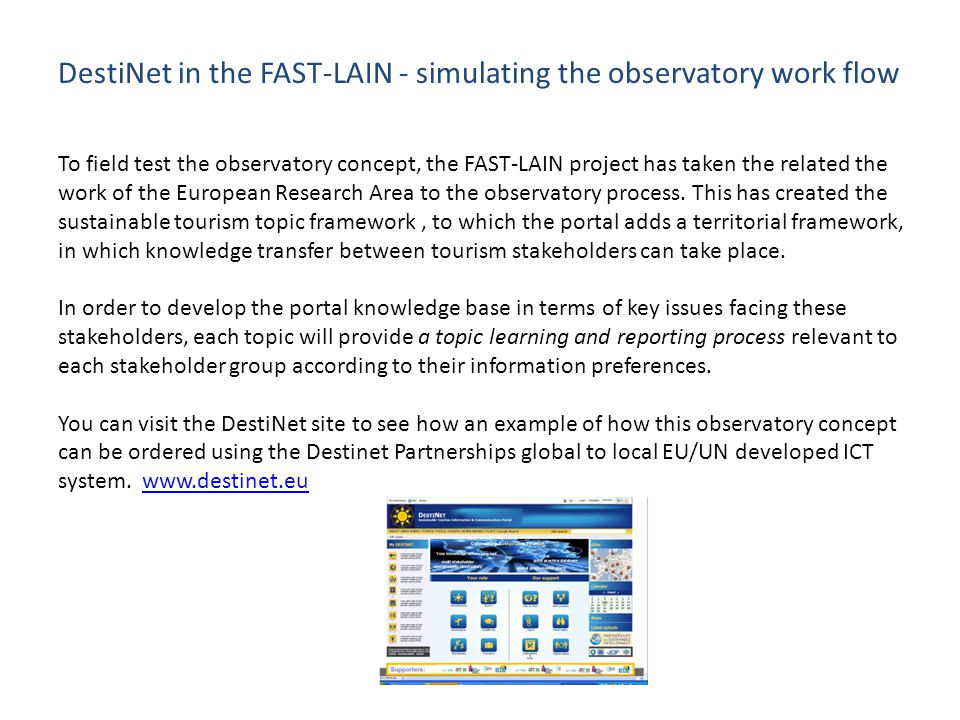 DestiNet in the FAST-LAIN - simulating the observatory work flow