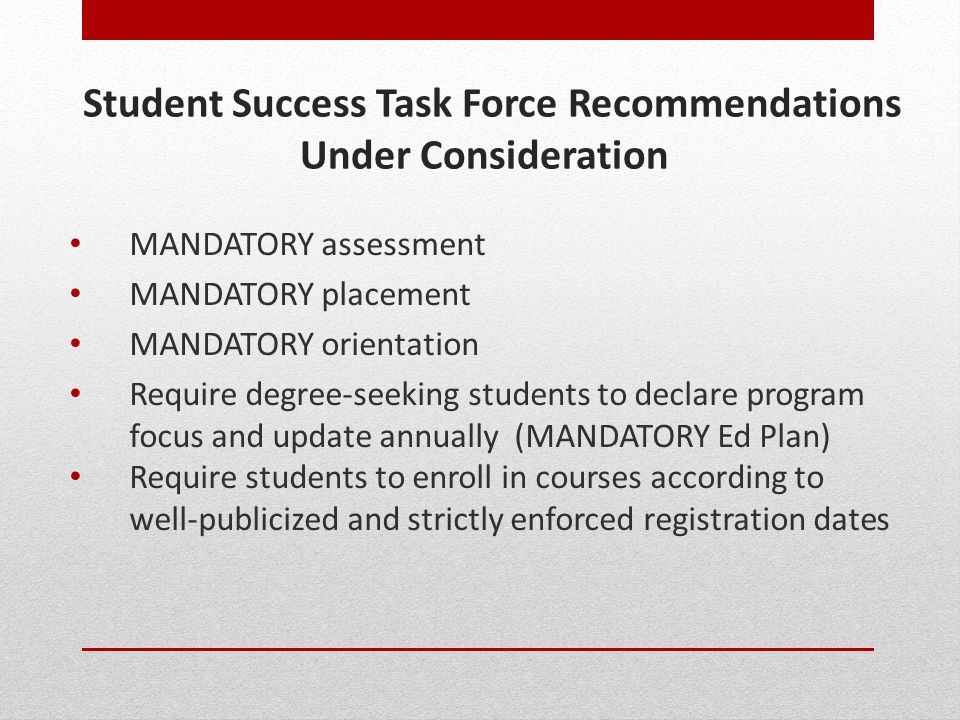 Student Success Task Force Recommendations Under Consideration